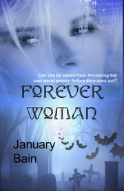 Forever Woman ebook by January Bain