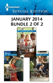 Harlequin Special Edition January 2014 - Bundle 2 of 2 - Matched by Moonlight\The Sheriff's Second Chance\The Dashing Doc Next Door ebook by Gina Wilkins,Michelle Celmer,Helen R. Myers