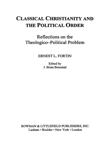 Classical Christianity and the Political Order