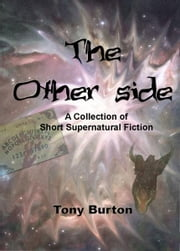 The Other Side ebook by Tony Burton