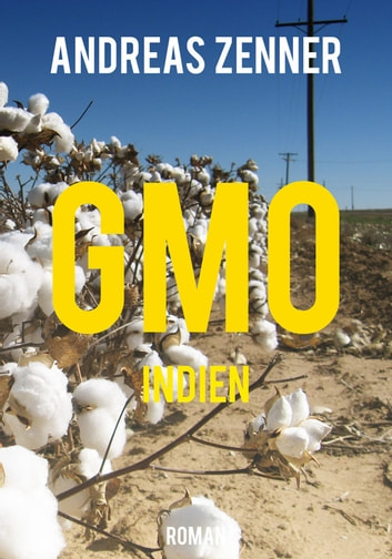 GMO Indien ebook by Andreas Zenner