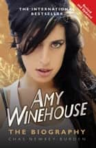 Amy Winehouse ebook by Chas Newkey-Burden