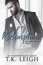 Redemption ebook by T.K. Leigh