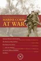 The U.S. Naval Institute on the Marine Corps at War ebook by Thomas J. Cutler