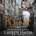 The Earl of Kent audiobook by Lauren Smith