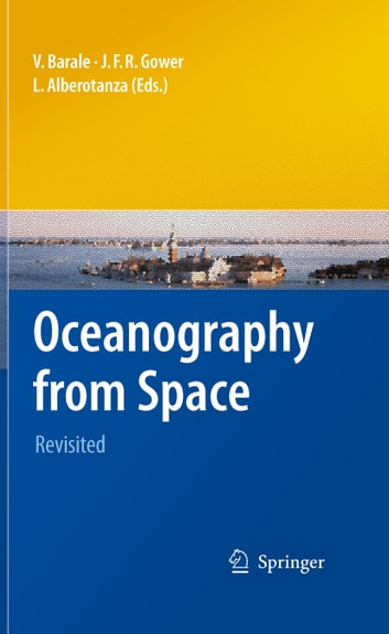 Oceanography from Space - Revisited ebook by
