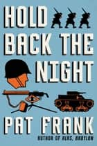 Hold Back the Night eBook par Pat Frank