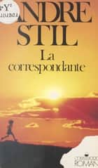 La correspondante ebook by André Stil