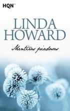 Mentiras piadosas ebook by Linda Howard