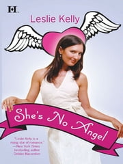 She's No Angel ebook by Leslie Kelly