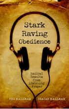 Stark Raving Obedience ebook by Ted Kallman