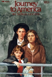 Journey to America ebook by Sonia Levitin,Charles Robinson