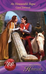 An Honourable Rogue (Mills & Boon Historical) (Wessex Weddings, Book 2) ebook by Carol Townend
