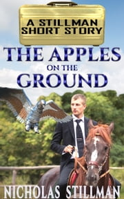 The Apples on the Ground ebook by Nicholas Stillman