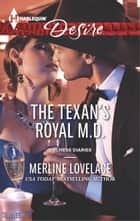 The Texan's Royal M.D. ebook by Merline Lovelace