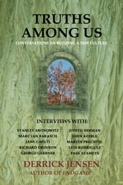 Truths Among Us - Conversations on Building a New Culture ebook by