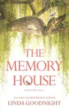 The Memory House (A Honey Ridge Novel, Book 1) eBook by Linda Goodnight