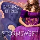 Stormswept audiobook by Sabrina Jeffries