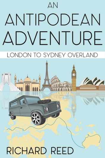 An Antipodean Adventure ebook by Richard Reed