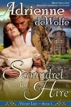 Scoundrel for Hire (Velvet Lies, Book 1) ebook by Adrienne deWolfe