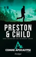 A comme apocalypse ebook by Douglas Preston, Lincoln Child