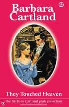 92 They Touched Heaven ebook by Barbara Cartland