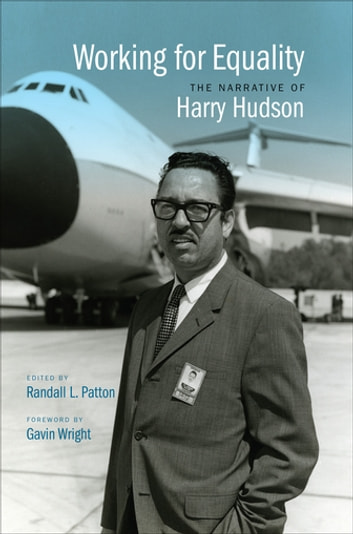 Working for Equality - The Narrative of Harry Hudson ebook by Harry Hudson