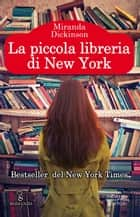 La piccola libreria di New York eBook by Miranda Dickinson