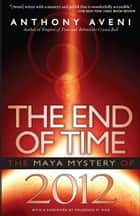 The End of Time ebook by Anthony Aveni