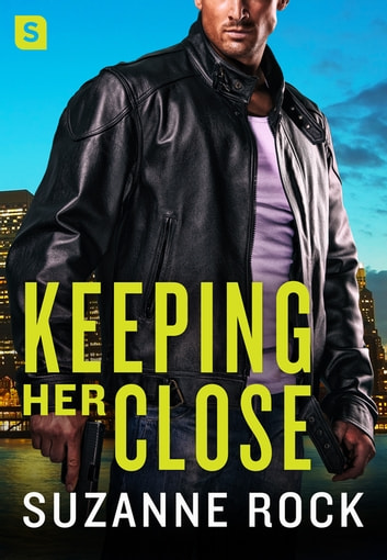 Keeping Her Close ebook by Suzanne Rock