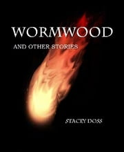 Wormwood - and Other Stories ebook by BookRix GmbH & Co. KG