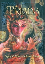 Triads ebook by Poppy Z. Brite,Christa Faust