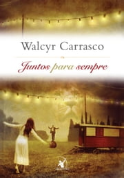 Juntos para sempre ebook by Walcyr Carrasco