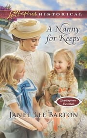 A Nanny for Keeps ebook by Janet Lee Barton
