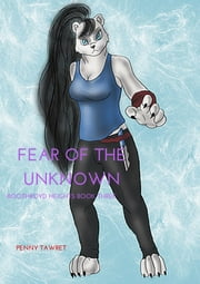 Fear of the Unknown ebook by Wolfen Saunderson