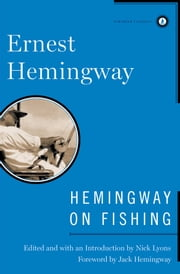 Hemingway on Fishing ebook by Ernest Hemingway