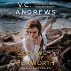 Shadows of Foxworth audiobook by V.C. Andrews