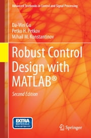 Robust Control Design with MATLAB® ebook by Da-Wei Gu,Mihail M Konstantinov,Petko Petkov