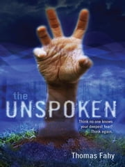 The Unspoken ebook by Thomas Fahy