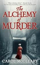 The Alchemy of Murder ebook by Carol McCleary