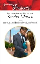 The Ruthless Billionaire's Redemption ebook by Sandra Marton