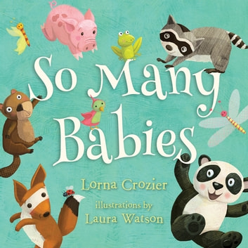 So Many Babies ebook by Lorna Crozier