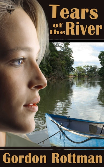 Tears of the River ebook by Gordon L. Rottman