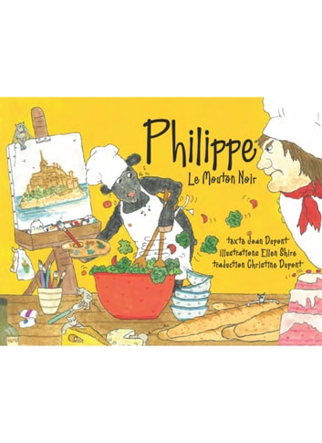 Philippe Le Mouton Noir ebook by Joan Dupont, author, and Ellen Shire, illustrator,Christine Dupont, translator