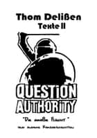 Question Authority II ebook by Thom Delißen