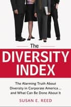 The Diversity Index ebook by Susan E. REED