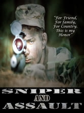 Sniper and Assault (Honor 1 + 2) ebook by Kenneth Guthrie