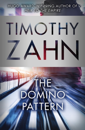 The Domino Pattern ekitaplar by Timothy Zahn