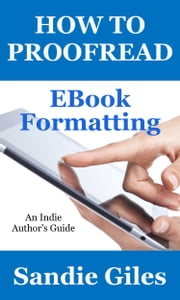 How to Proofread: EBook Formatting ebook by Sandie Giles