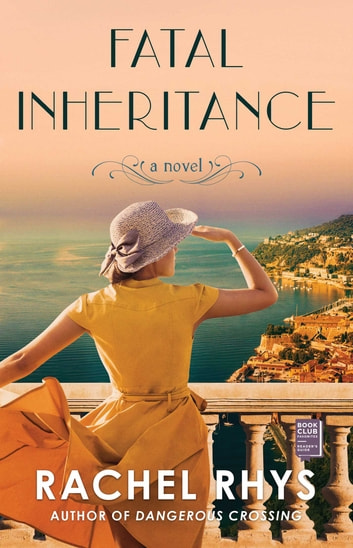 Fatal Inheritance - A Novel ebook by Rachel Rhys